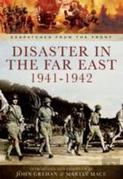 Disaster In The Far East 1941-1942