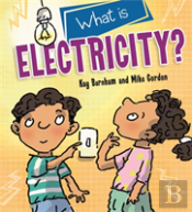 Discovering Science: What Is Electricity?