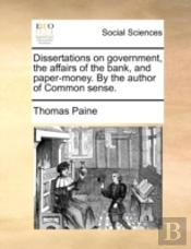 Dissertations On Government, The Affairs