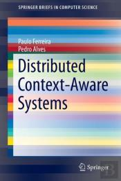 Distributed Context-Aware Systems