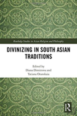 Bertrand.pt - Divinizing In South Asian Traditions