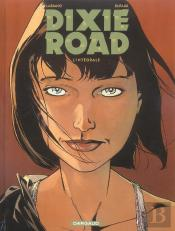 Dixie Road; L'Integrale