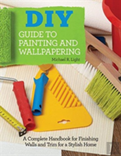 Bertrand.pt - Diy Guide To Painting And Wallpapering