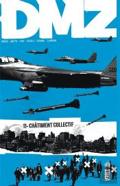 Dmz T.11 ; Chatiment Collectif