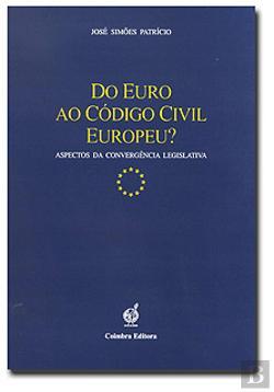 Bertrand.pt - Do Euro ao Código Civil Europeu?