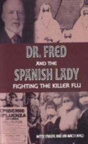 Doctor Fred And The Spanish Lady