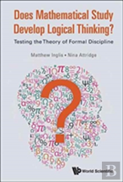 Does Mathematical Study Develop Logical Thinking?: Testing The Theory Of Formal Discipline