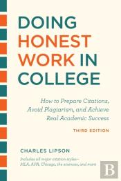Doing Honest Work In College, Third Edition