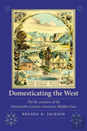 Domesticating The West