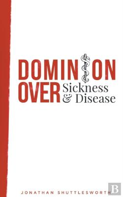 Bertrand.pt - Dominion Over Sickness And Disease