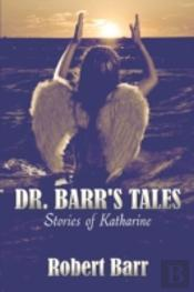 Dr. Barr'S Tales