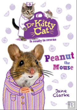Bertrand.pt - Dr Kittycat Is Ready To Rescue: Peanut The Mouse