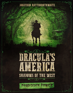 Bertrand.pt - Dracula'S America: Shadows Of The West: Forbidden Power