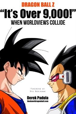 Bertrand.pt - Dragon Ball Z &Quote;It'S Over 9,000!&Quote; When Worldviews Collide