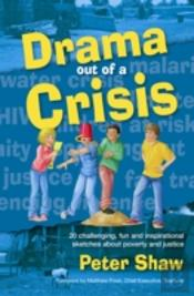 Drama Out Of A Crisis