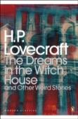 Dreams In The Witch House And Other Weird Stories