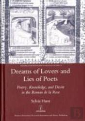 Dreams Of Lovers And Lies Of Poets