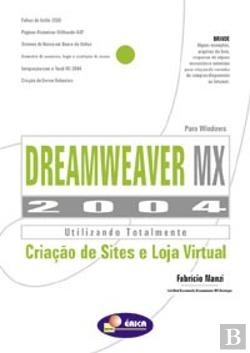 Bertrand.pt - Dreamweaver MX 2004 - Utilizando Totalmente - Criação de Sites e Loja Virtual