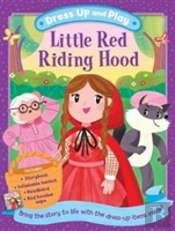 Dress Up And Play: Little Red Riding Hood