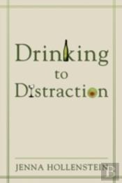 Drinking To Distraction