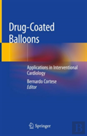 Drug-Coated Balloons