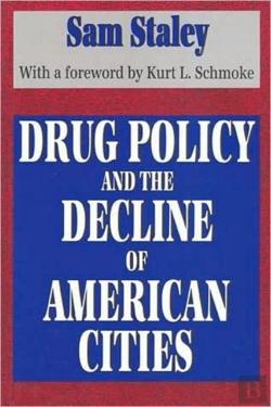 Bertrand.pt - Drug Policy And The Decline Of The American City