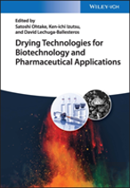 Drying Technologies For Pharmaceutical Applications