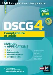 Dscg 4 Comptabilite Et Audit - Manuel Et Applications - 2018-2019  - 12e Ed - Preparation Complete