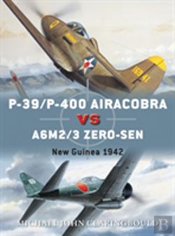 Bertrand.pt - Due P 39 P 400 Airacobras Vs A6m2 3