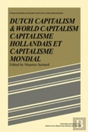 Dutch Capital And World Capitalism