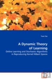 Dynamic Theory Of Learning