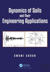 Dynamics Of Soils And Their Engineering Applications