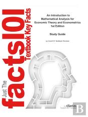 E-Study Guide For: An Introduction To Mathematical Analysis For Economic Theory And Econometrics By Dean Corbae, Isbn 9780691118673