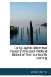 Early English Alliterative Poems In The West-Midland Dialect Of The Fourteenth Century