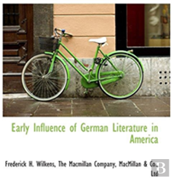 Bertrand.pt - Early Influence Of German Literature In America