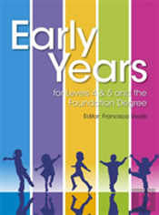 Early Years For Level 4 & 5 And The Foundation Degree