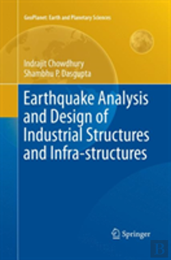 Bertrand.pt - Earthquake Analysis And Design Of Industrial Structures And Infra-Structures