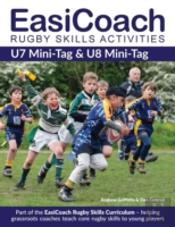 Easicoach Rugby Skills Activities: U7 Mini-Tag & U8 Mini-Tag