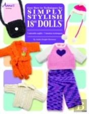 Easy How-To Techniques For Simply Stylish 18' Dolls