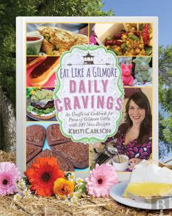 Bertrand.pt - Eat Like A Gilmore: Daily Cravings
