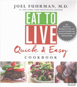 Bertrand.pt - Eat To Live Quick & Easy Cookbook