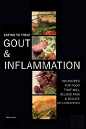 Eating To Treat Gout And Inflammation
