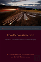 Eco-Deconstruction