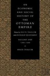 Economic And Social History Of The Ottoman Empire, 1300-1914 2 Volume Set (Paperback)