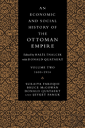 Economic And Social History Of The Ottoman Empire1600-1914