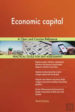 Bertrand.pt - Economic Capital A Clear And Concise Reference