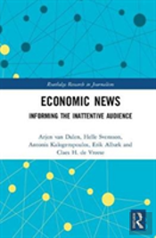 Economic News And The Inattentive Audience