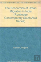 Economics Of Urban Migration In India