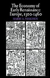 Economy Of Early Renaissance Europe, 1300-1460