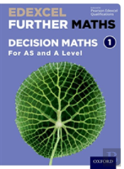 Edexcel A Level Further Maths: Further Decision 1 Student Book